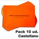 Castellano. Pack de 10 Libros de Subcontratacíon.